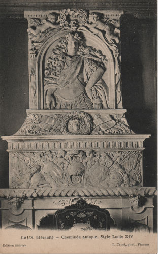 cartes postales Caux cheminée Louis XIV
